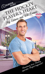 The Hockey Player's Heart by Jeff Adams and Will Knauss