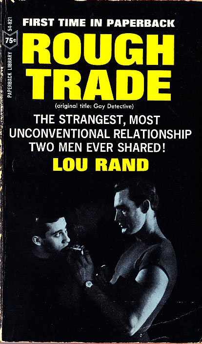 Paperback Cover of the Week: Rough Trade (aka The Gay Detective)