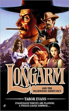 Longarm and the Deadwood Shoot-out