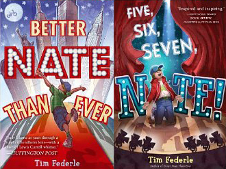 """""""Better Nate Than Ever"""" & """"Five, Six, Seven, Nate!"""" by Tim Federle"""