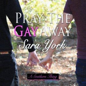PraytheGayAway