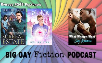 "Episode 242 – Jesi Lea Ryan's ""Surreal"" Romances, Charlie David's Gay Romance Documentary"