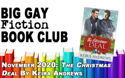 "Episode 270 – Big Gay Fiction Book Club November 2020: ""The Christmas Deal"" by Keira Andrews"