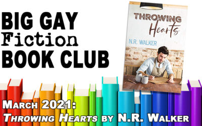 """Episode 297 – Big Gay Fiction Book Club March 2021: """"Throwing Hearts"""" by N.R. Walker"""