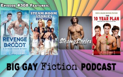 Episode 308 – Into the Steam Room with JC Calciano
