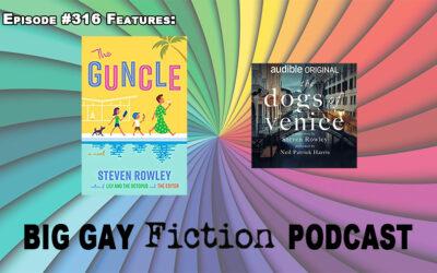 Episode 316 – Author Steven Rowley's Feel Good Summer Read