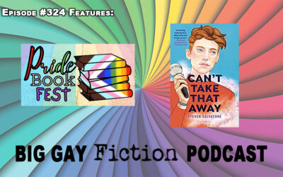 Episode 324 – Creating Pride Book Fest with Jacob Demlow & Steven Salvatore