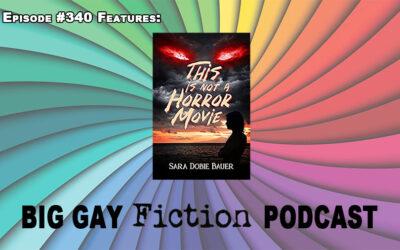 Episode 340 – Rom-Coms and Horror Movies with Sara Dobie Bauer