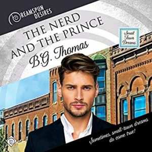 The Prince and the Nerd by B.G. Thomas