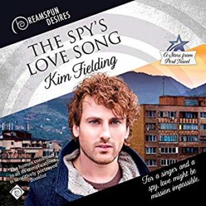 The Spy's Love Song by Kim Fielding, narrated by Drew Bacca