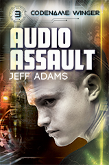 Audio Assault (Codename: Winger Book 3)