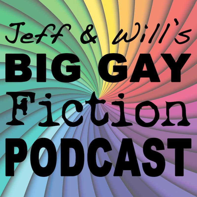 The Big Gay Fiction Podcast Has Launched!