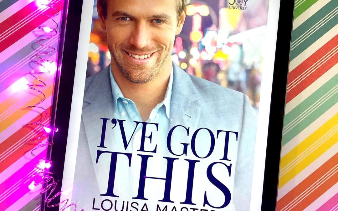 Quick Review: I've Got This by Louisa Masters