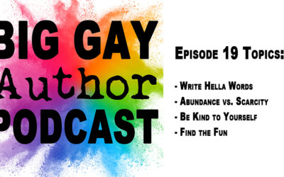 Hella Words and Having Fun – Big Gay Author Podcast episode 19