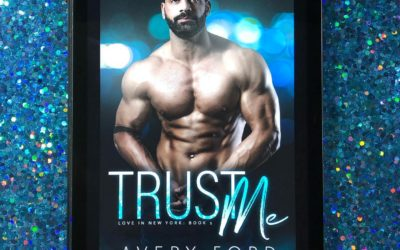 Quick Review: Trust Me and Believe Me by Avery Ford