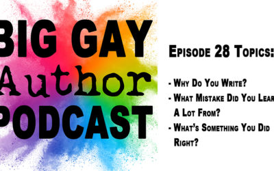 Tips and Advice from Successful Genre Fiction Writers – Big Gay Author Podcast episode 28