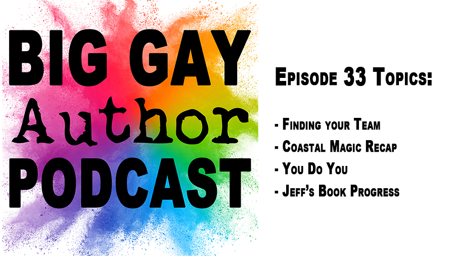 Your Author Career, Your Choice – Big Gay Author Podcast episode 33