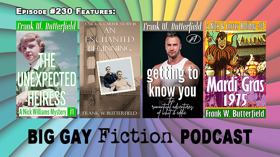 Frank W. Butterfield's Stories of Retro Romance and Mystery – BGFP episode 230