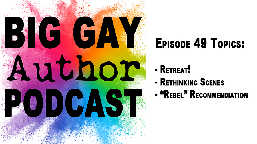 Romancing the Beat (Story Structure Part 3) – Big Gay Author Podcast episode 49