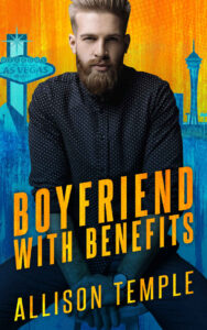 Boyfriend With Benefits by Allison Temple