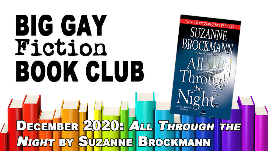 Big Gay Fiction Book Club: All Through the Night by Suzanne Brockmann – BGFP episode 277