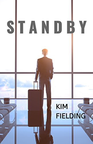 Quick Review: Standby by Kim Fielding