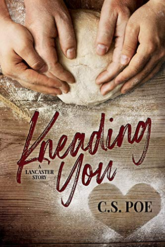 Quick Review: Kneading You by C.S. Poe