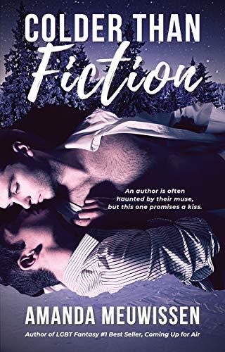 Quick Review: Colder Than Fiction by Amanda Meuwissen