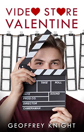 Quick Review: Video Store Valentine by Geoffrey Knight