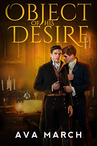 Quick Review: Object of His Desire by Ava March