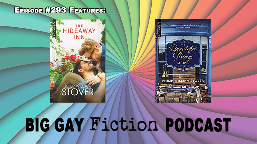 Small Town Romance with Philip William Stover – BGFP episode 293