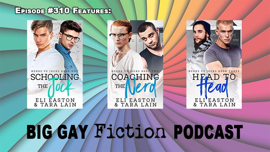 Collaborative Romance with Authors Eli Easton and Tara Lain – BGFP episode 310