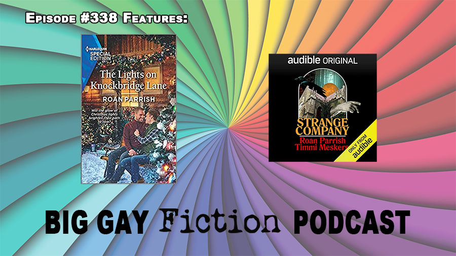 Christmas Comes Early: An Interview With Author Roan Parrish – BGFP episode 338