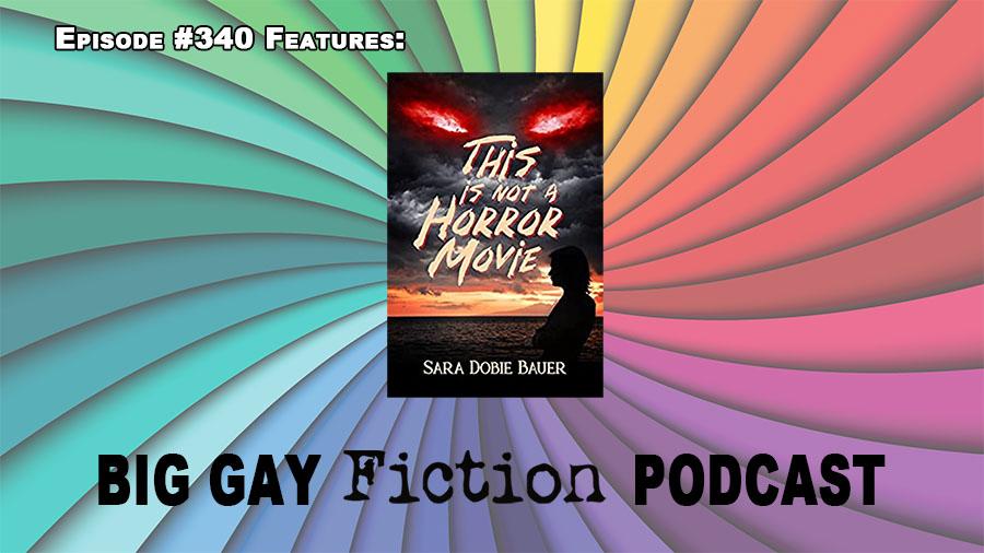 Scary Good Books With Author Sara Dobie Bauer – BGFP episode 340