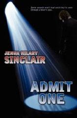 Admit One by Jenna Hilary Sinclair