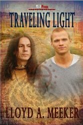 Traveling Light by Lloyd A Meeker